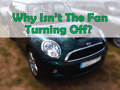 Mini Cooper Fans Are Meant To Boost The Circulation Of Air Around Radiator Ensure Engine Cooling System Is Well Cooled