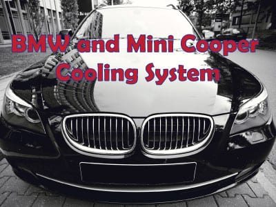 BMW and Mini Cooper Cooling System