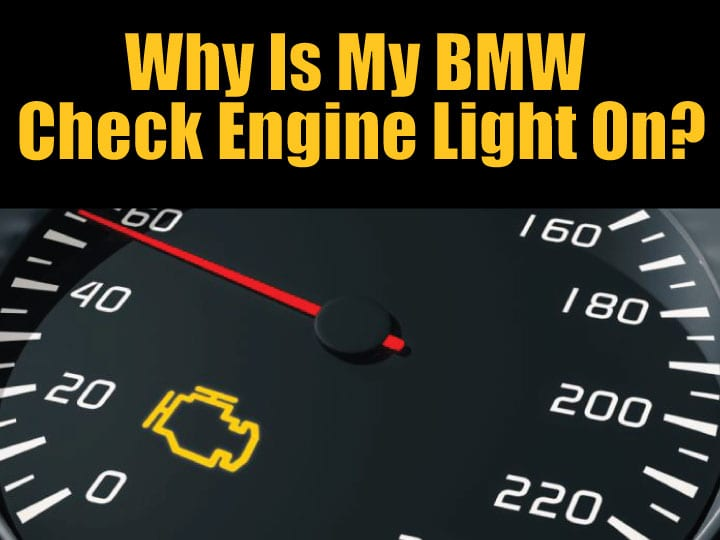 Why Is My Bmw Check Engine Light On Beyer Motor Works